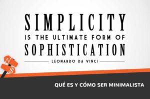 Qué es y cómo ser minimalista