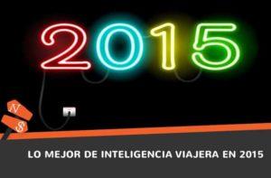 Lo mejor de inteligencia viajera en 2015