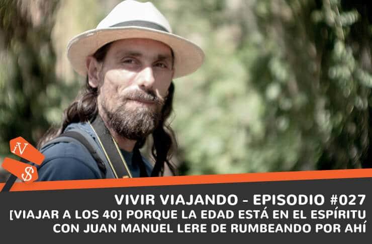 Juan Manuel Lere rumbeando por ahi
