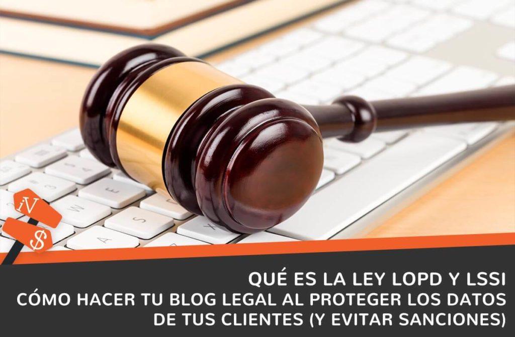 que es la lopd lssi blog legal